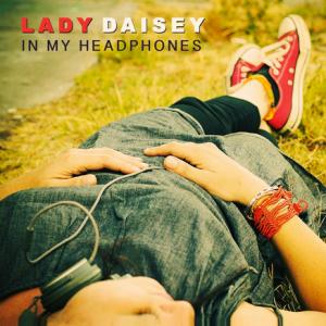 LadyDaisey_InMyHeadphones