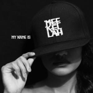 My Name Is MEEKELLAH Album Artwork