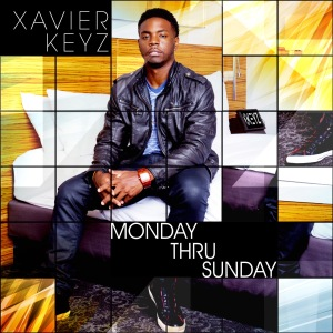 Xavier Keyz Monday Thru Sunday Album Art copy